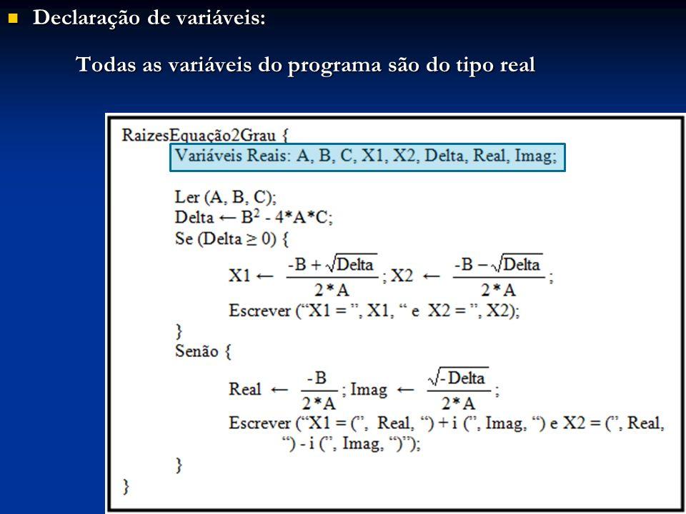 Declaração de variáveis: