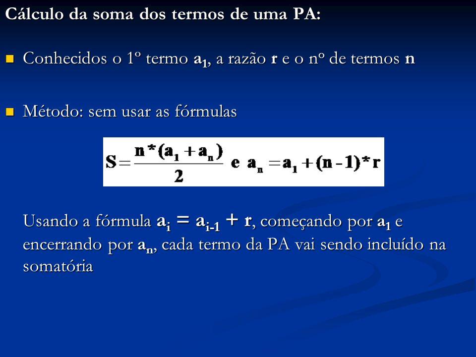 Cálculo da soma dos termos de uma PA: