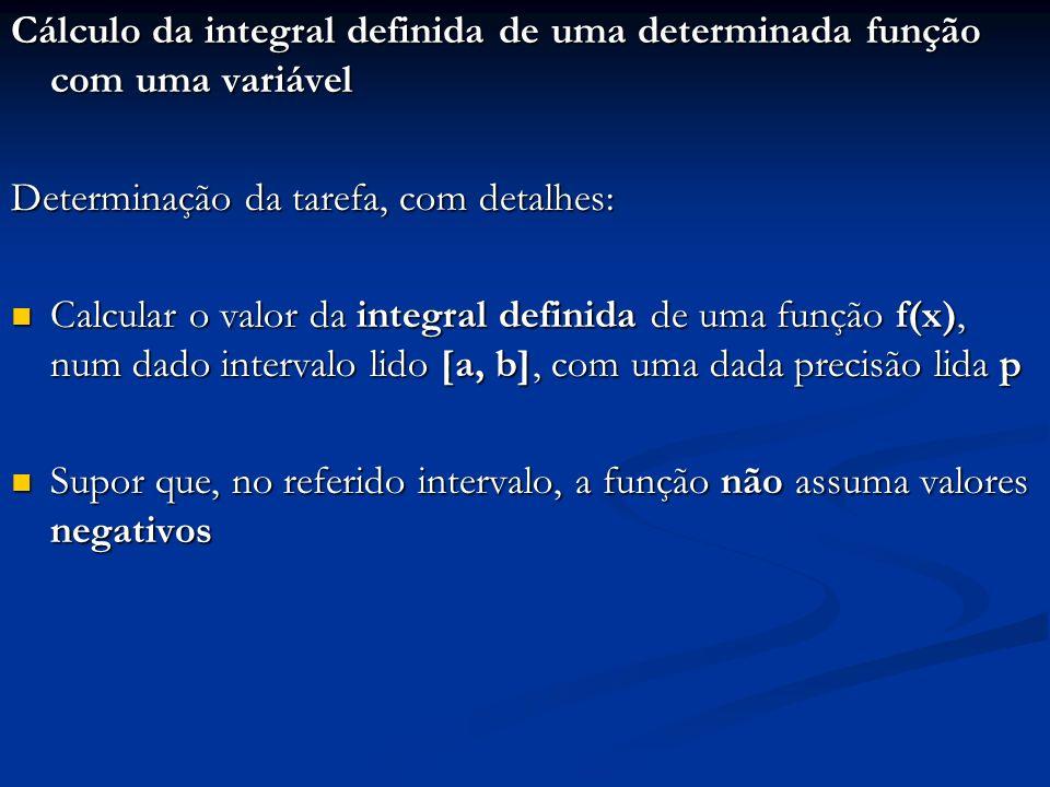 Cálculo da integral definida de uma determinada função com uma variável