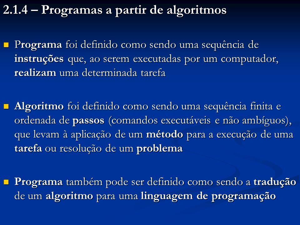 2.1.4 – Programas a partir de algoritmos