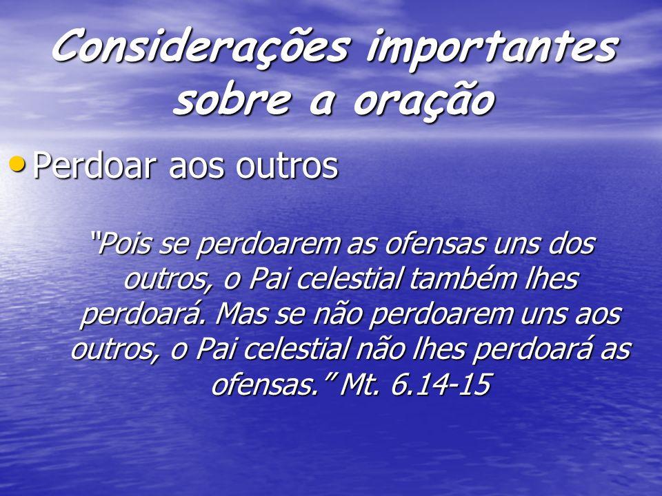 Considerações importantes sobre a oração