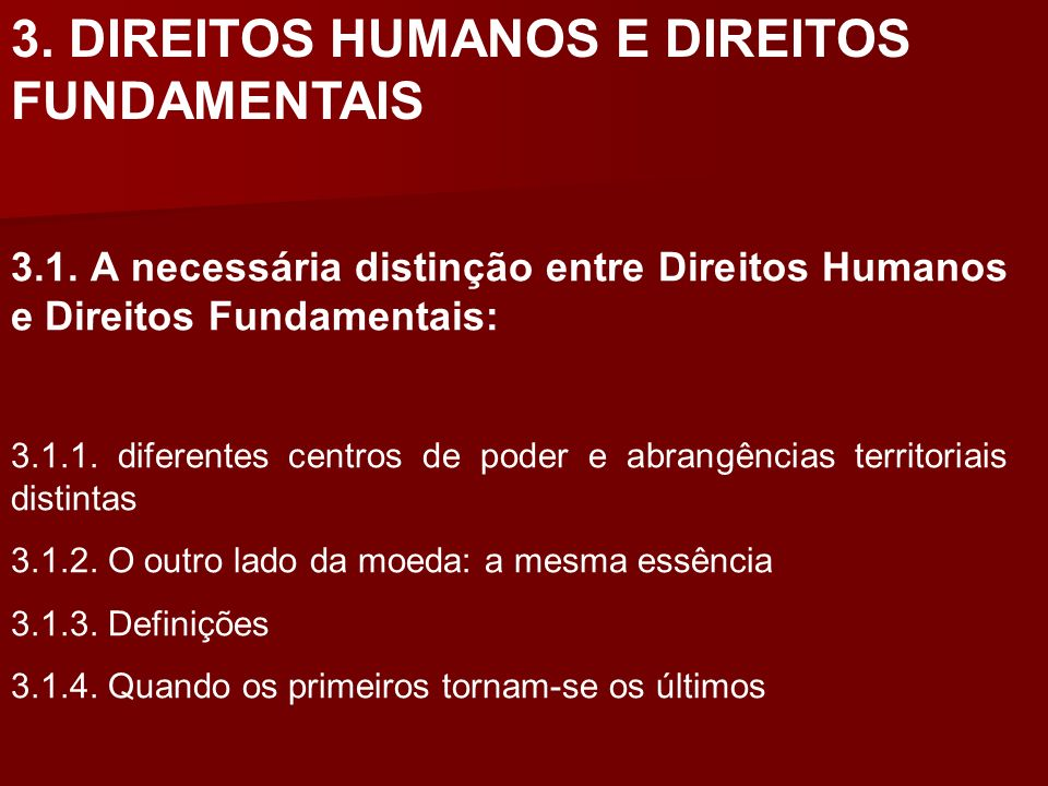 3. DIREITOS HUMANOS E DIREITOS FUNDAMENTAIS