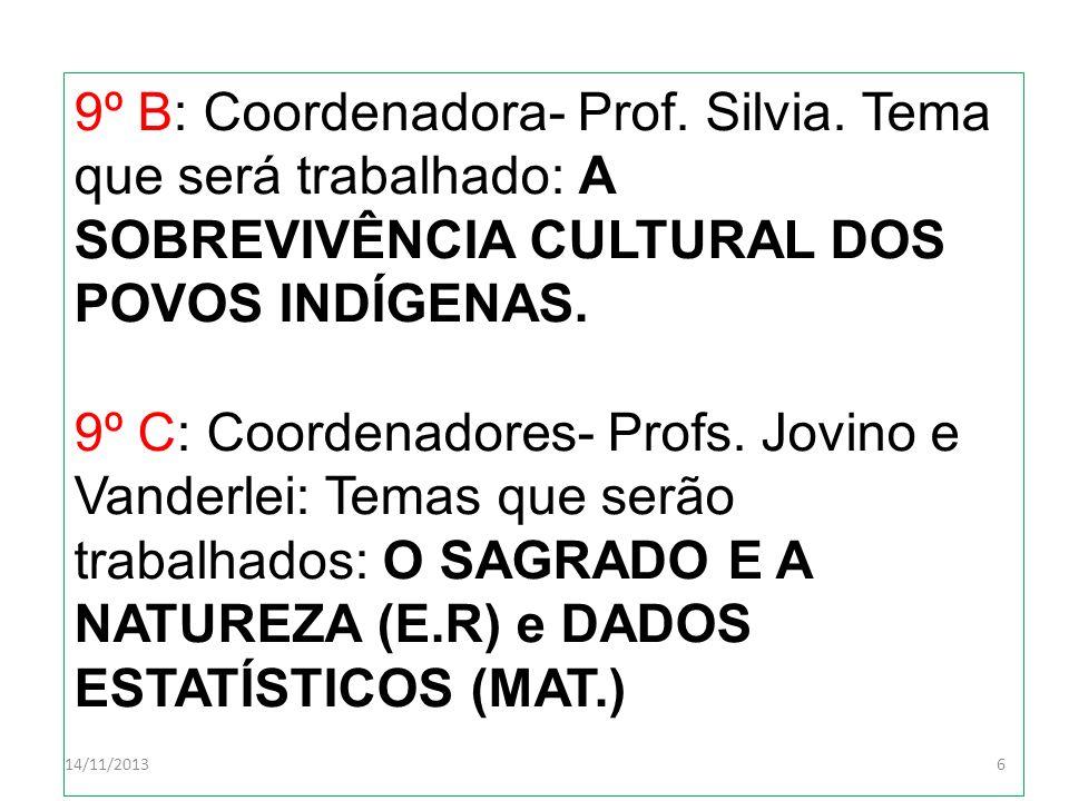 9º B: Coordenadora- Prof. Silvia