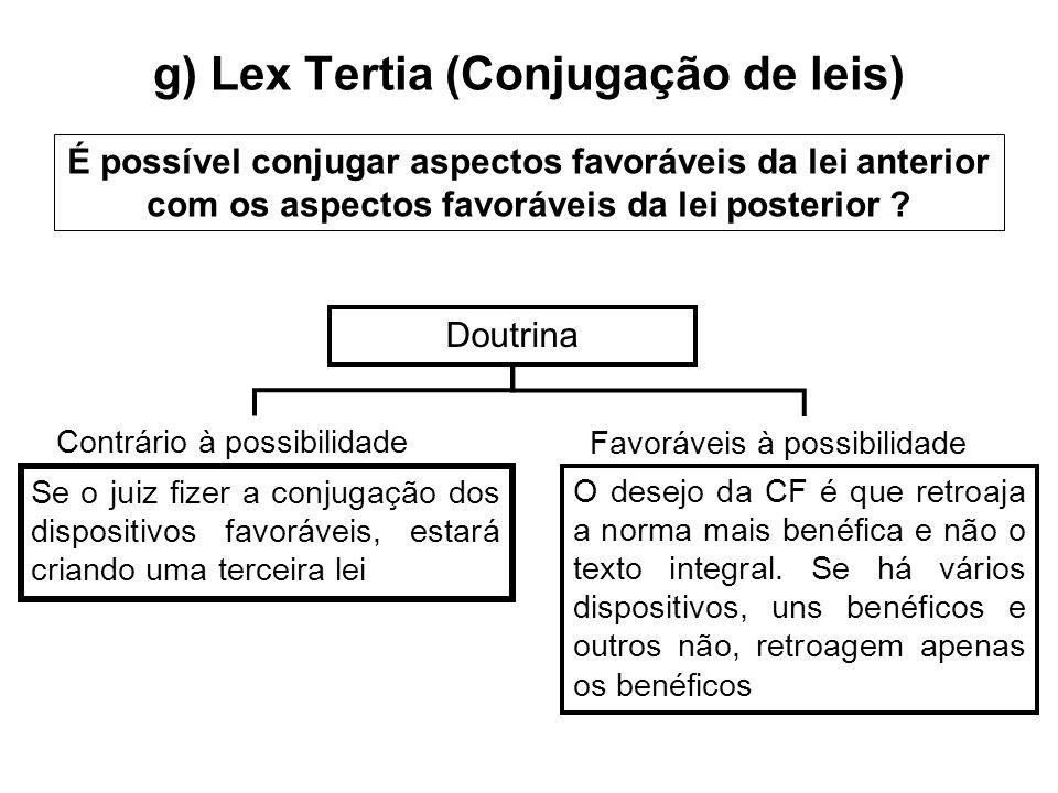 g) Lex Tertia (Conjugação de leis)