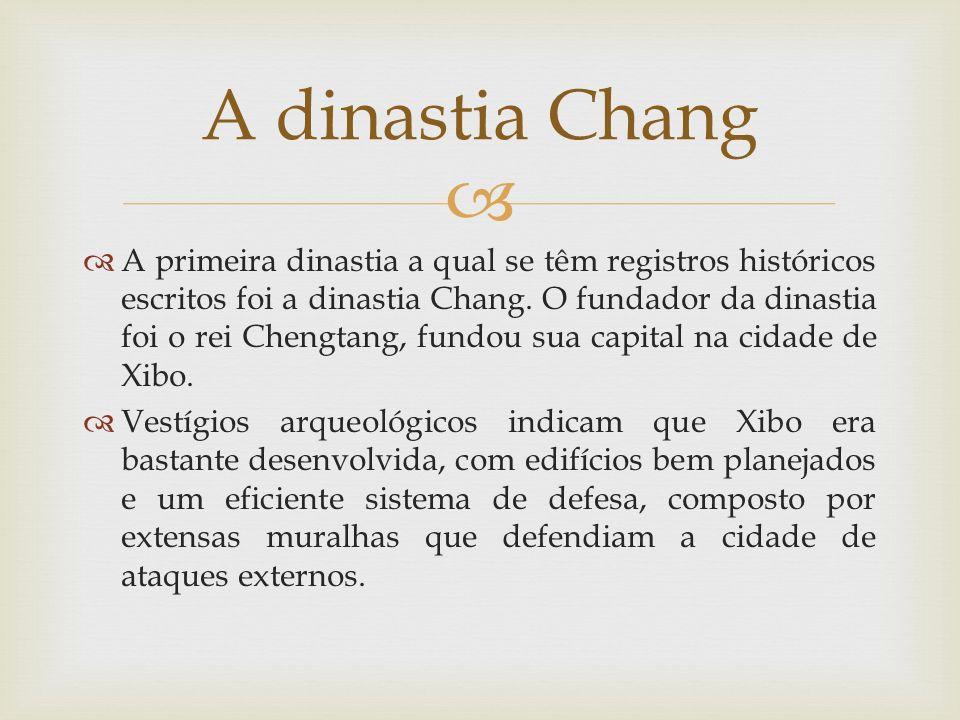 A dinastia Chang