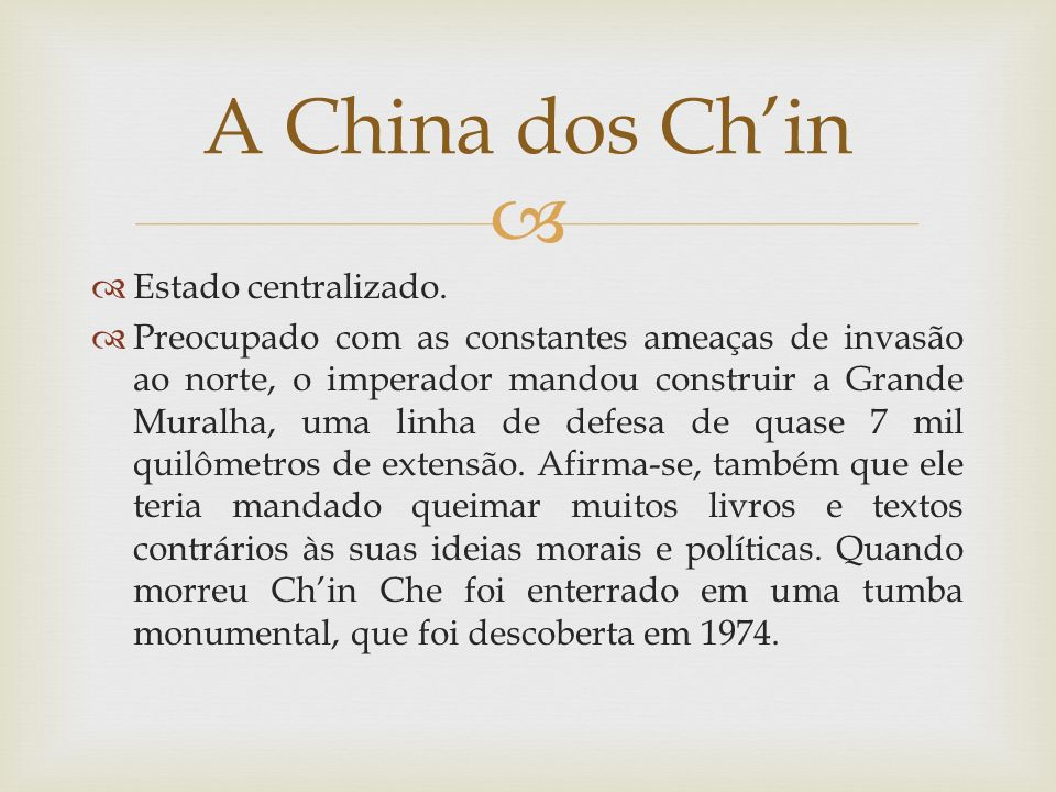 A China dos Ch'in Estado centralizado.