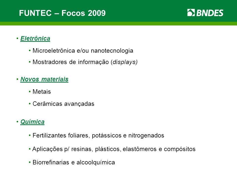 FUNTEC – Focos 2009 Eletrônica Microeletrônica e/ou nanotecnologia