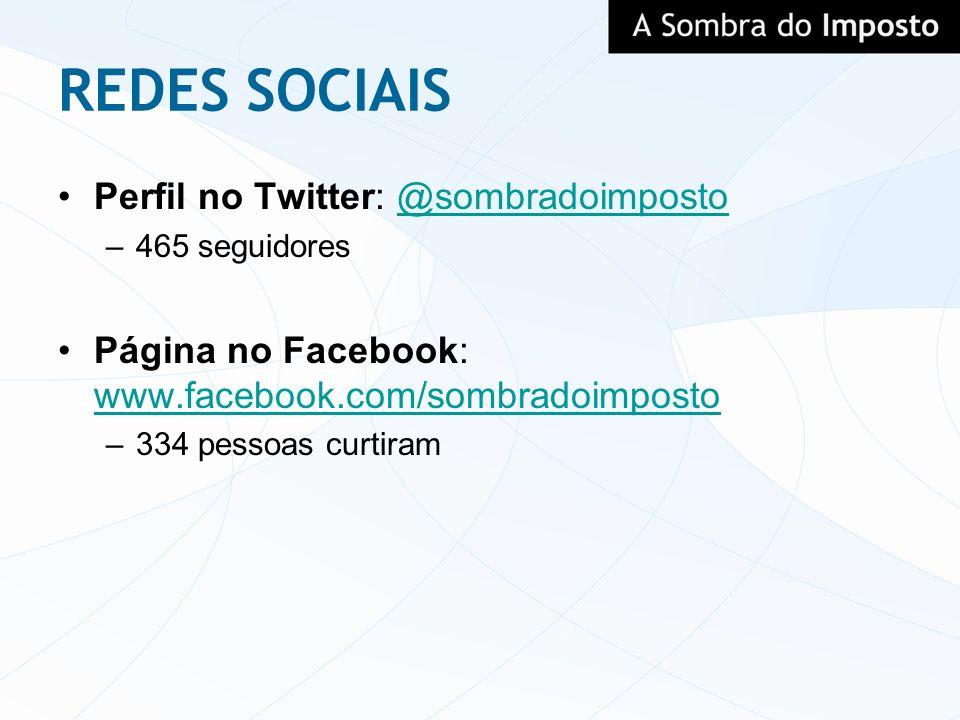 REDES SOCIAIS Perfil no Twitter: @sombradoimposto