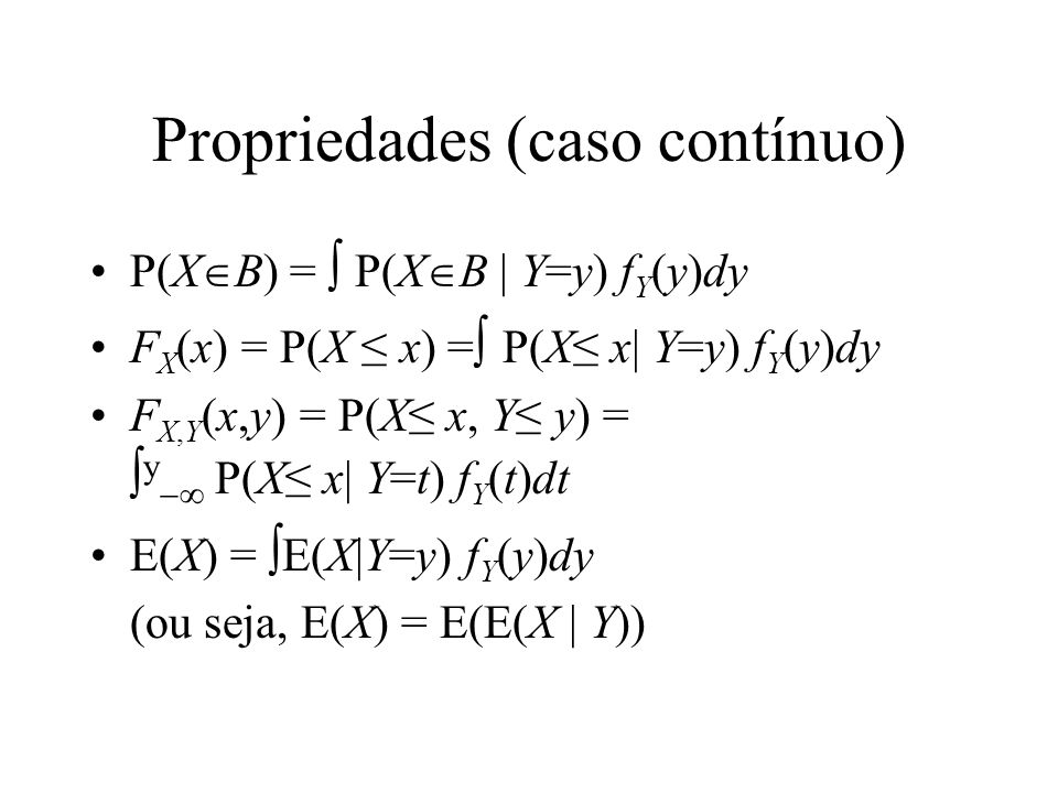 Propriedades (caso contínuo)