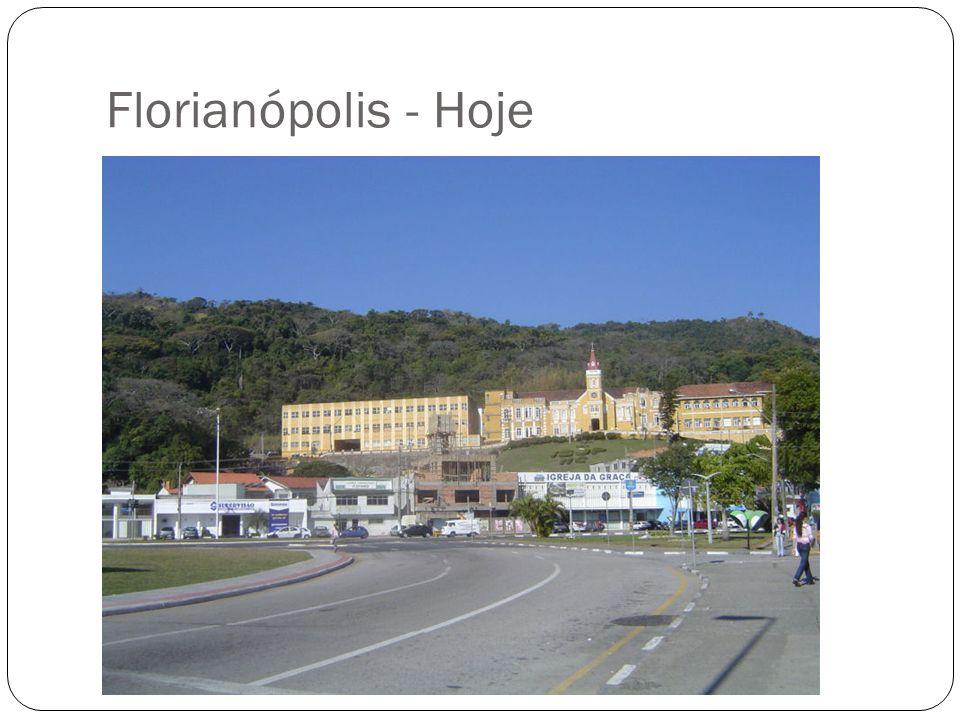 Florianópolis - Hoje