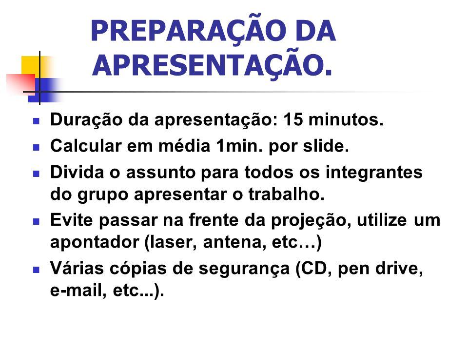 PREPARAÇÃO DA APRESENTAÇÃO.