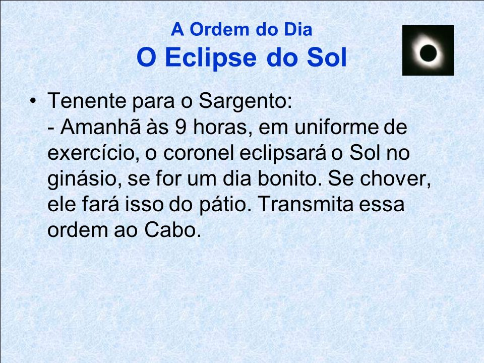 A Ordem do Dia O Eclipse do Sol