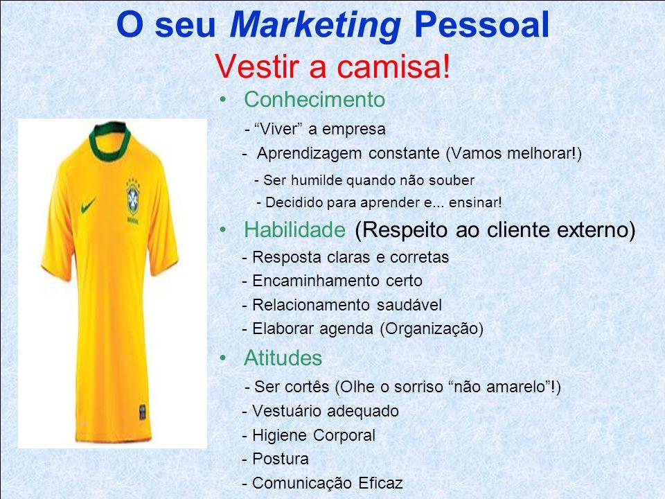 O seu Marketing Pessoal Vestir a camisa!