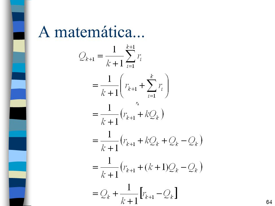 A matemática...