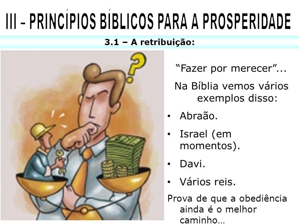 III – PRINCÍPIOS BÍBLICOS PARA A PROSPERIDADE