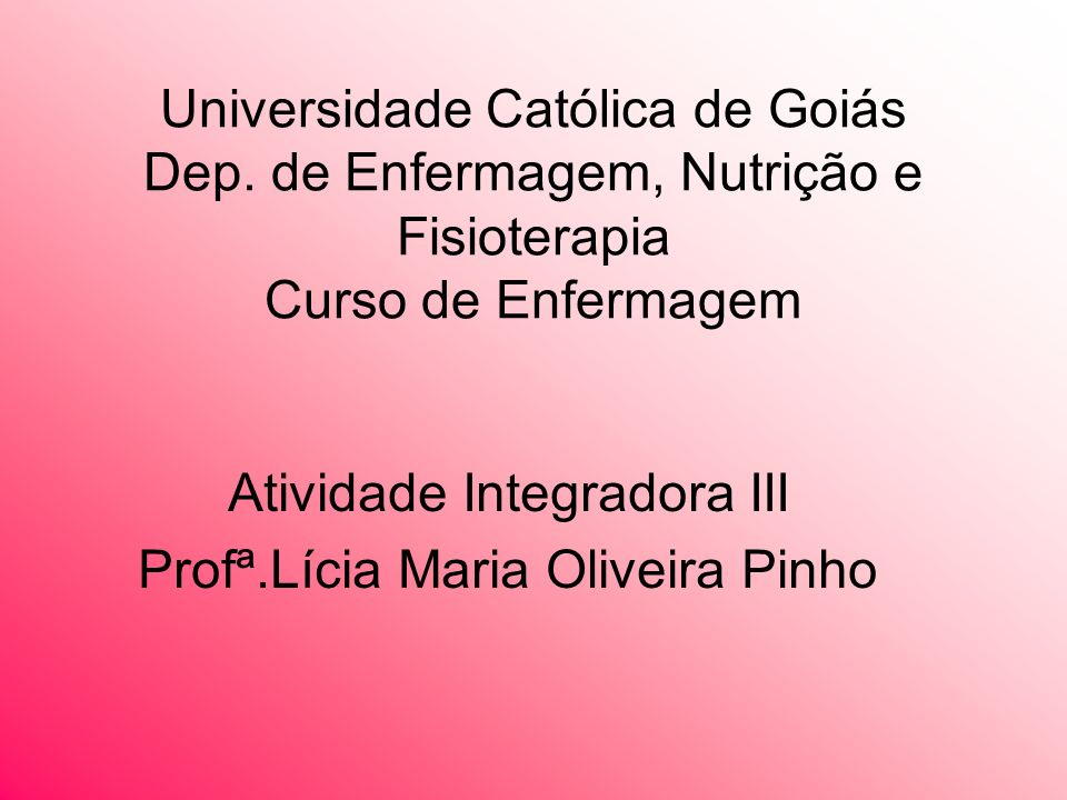 Atividade Integradora III Profª.Lícia Maria Oliveira Pinho