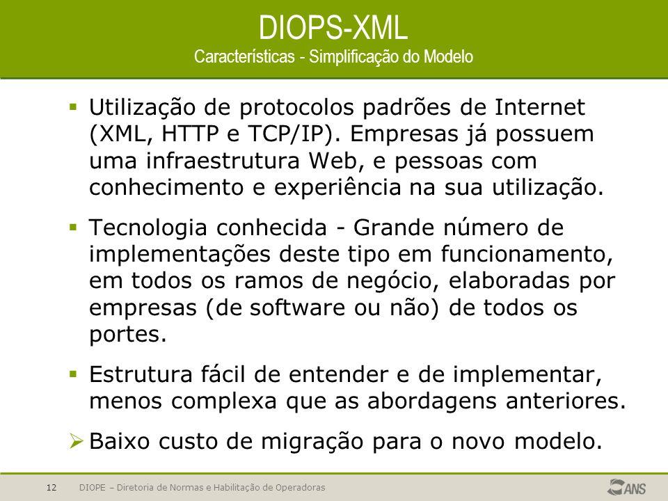 DIOPS-XML Características - Simplificação do Modelo
