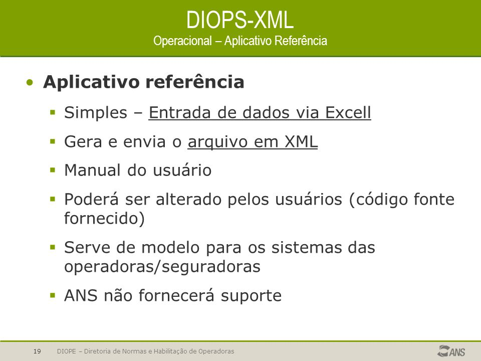 DIOPS-XML Operacional – Aplicativo Referência