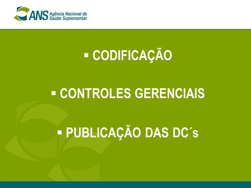 CODIFICAÇÃO CONTROLES GERENCIAIS PUBLICAÇÃO DAS DC´s