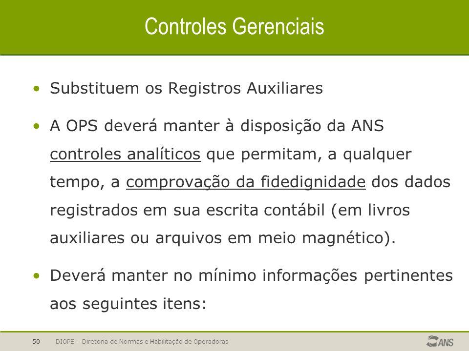 Controles Gerenciais Substituem os Registros Auxiliares