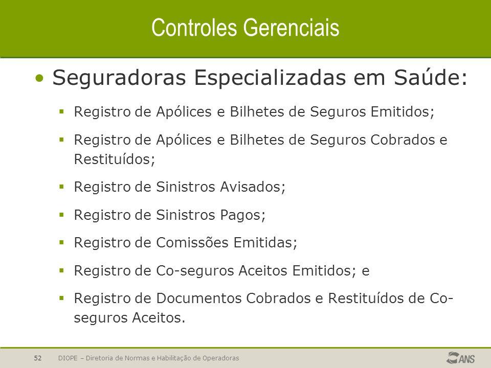 Controles Gerenciais Seguradoras Especializadas em Saúde: