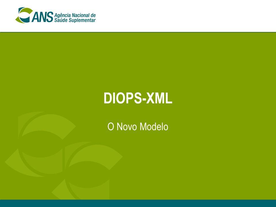 DIOPS-XML O Novo Modelo