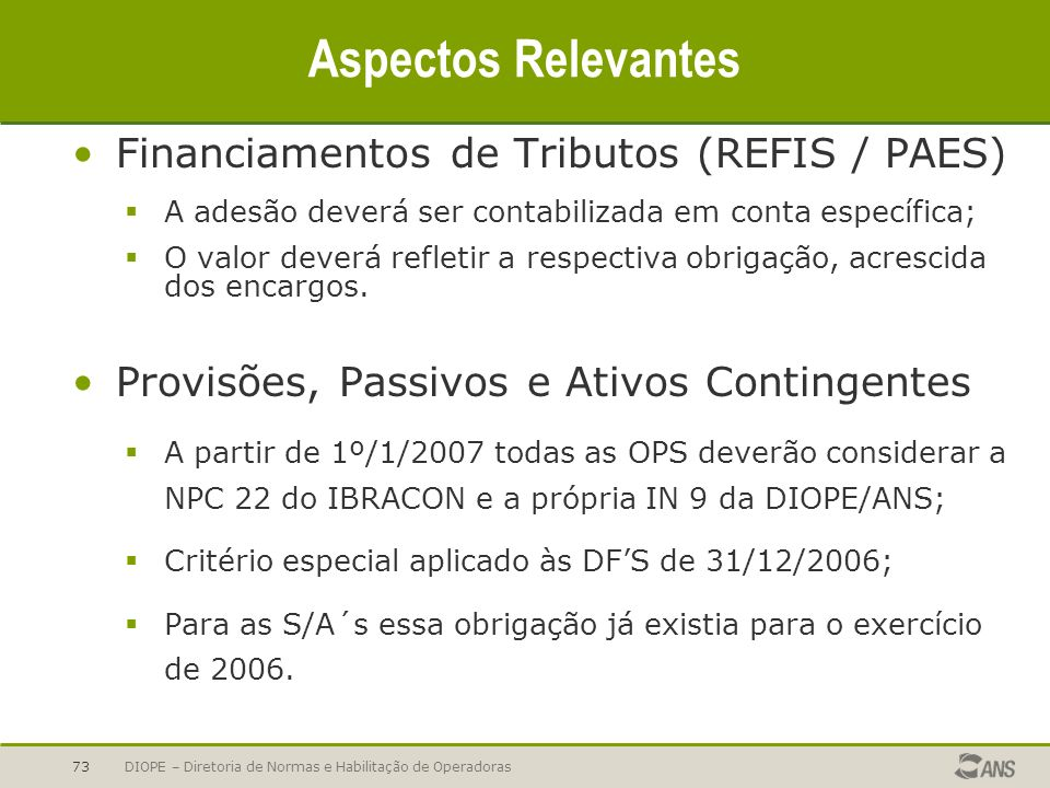Aspectos Relevantes Financiamentos de Tributos (REFIS / PAES)