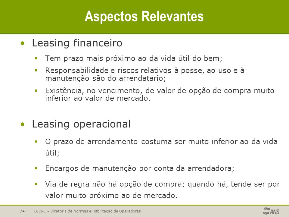 Aspectos Relevantes Leasing financeiro Leasing operacional