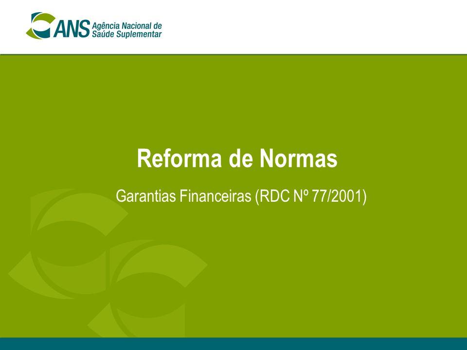 Garantias Financeiras (RDC Nº 77/2001)