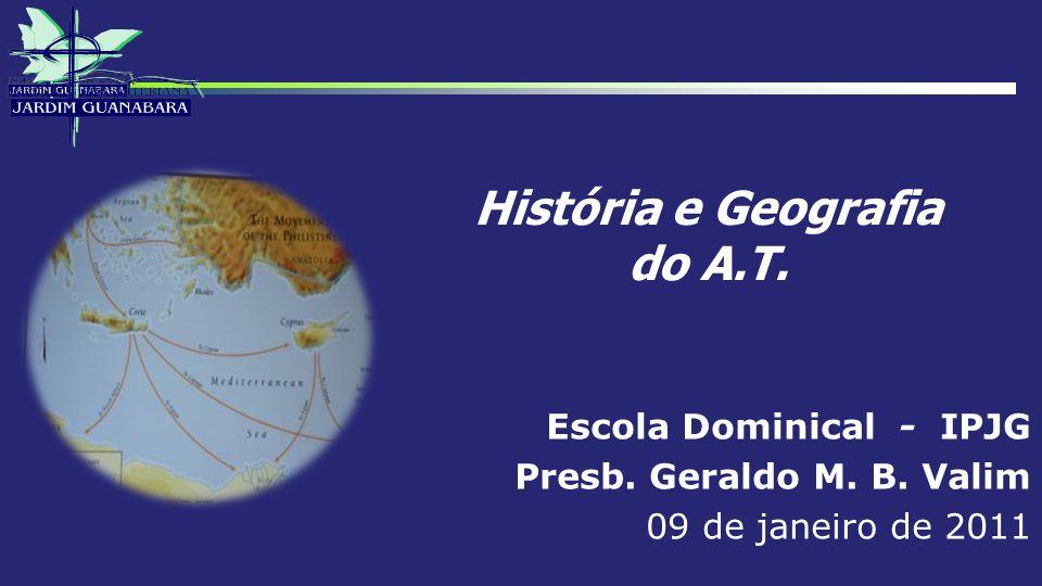 História e Geografia do A.T.