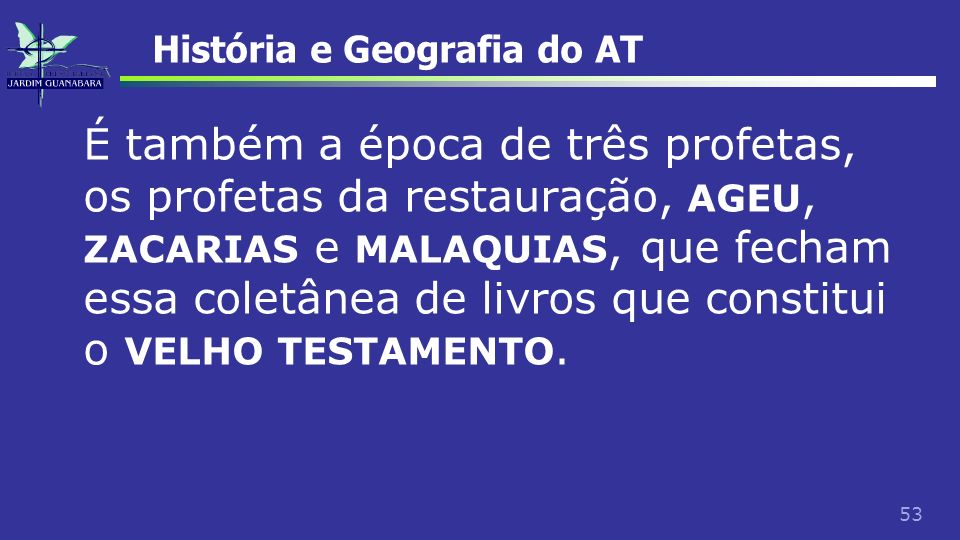 História e Geografia do AT