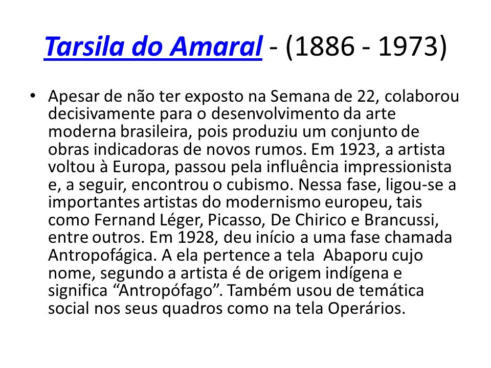 Tarsila do Amaral - (1886 - 1973)