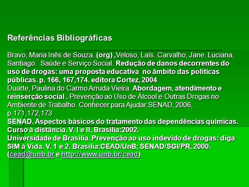 Referências Bibliográficas Bravo, Maria Inês de Souza
