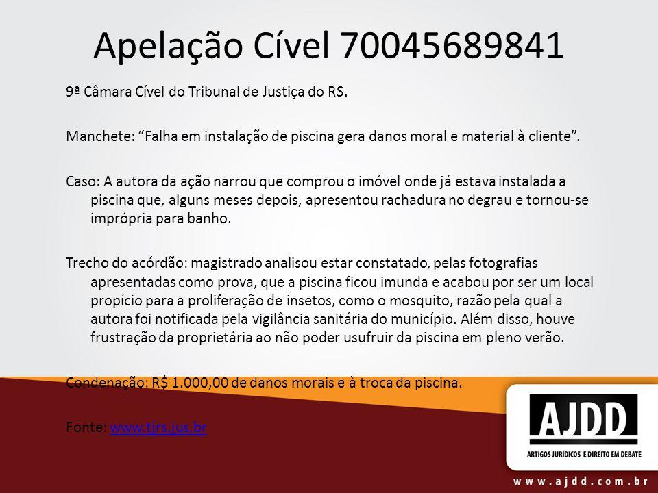 Apelação Cível 70045689841 9ª Câmara Cível do Tribunal de Justiça do RS.