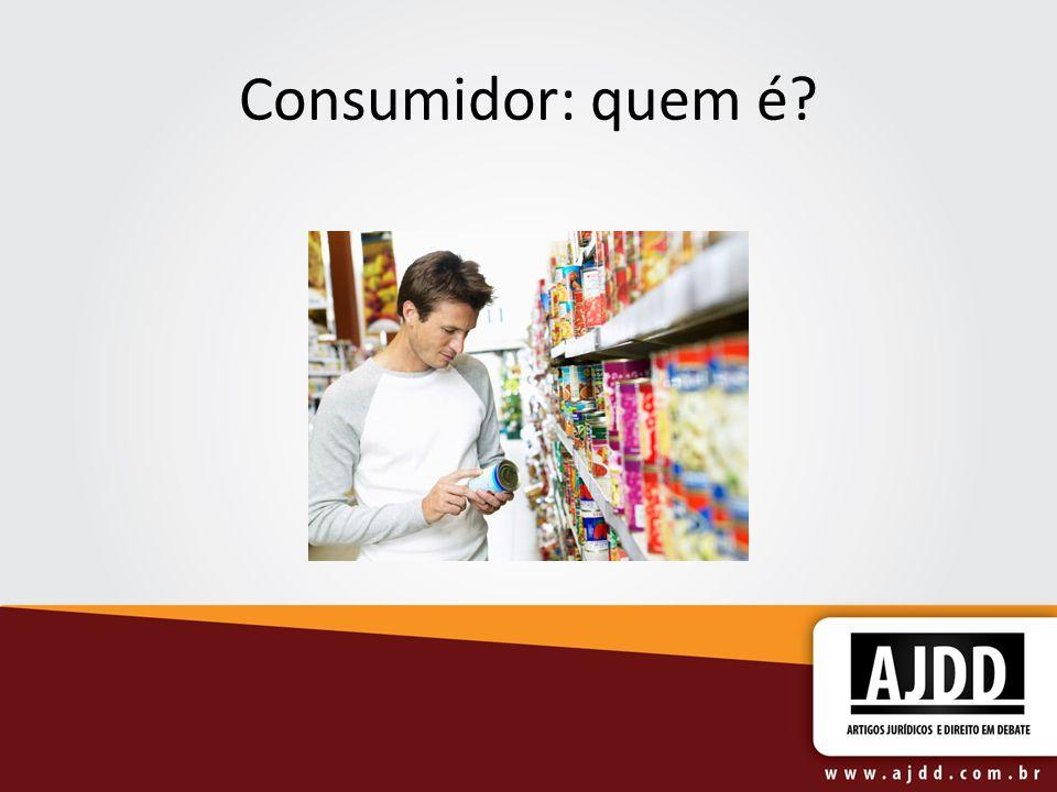 Consumidor: quem é