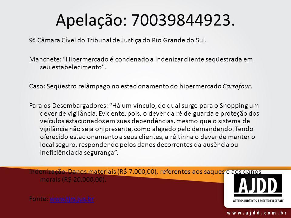 Apelação: 70039844923.9ª Câmara Cível do Tribunal de Justiça do Rio Grande do Sul.