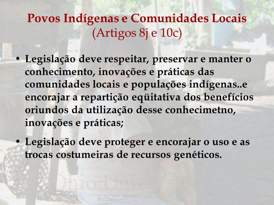 Povos Indígenas e Comunidades Locais (Artigos 8j e 10c)