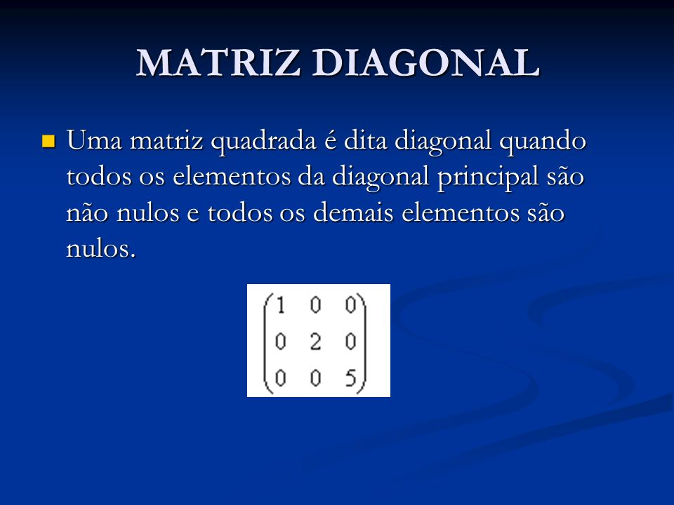 MATRIZ DIAGONAL
