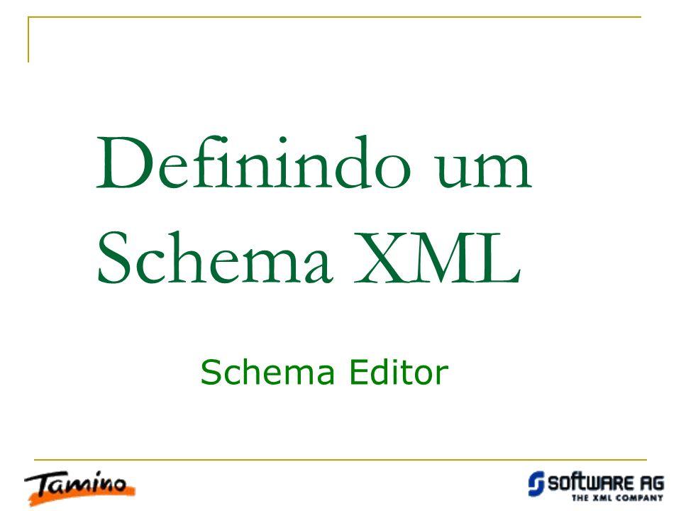 Definindo um Schema XML