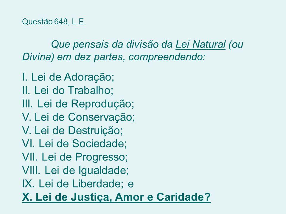 X. Lei de Justiça, Amor e Caridade
