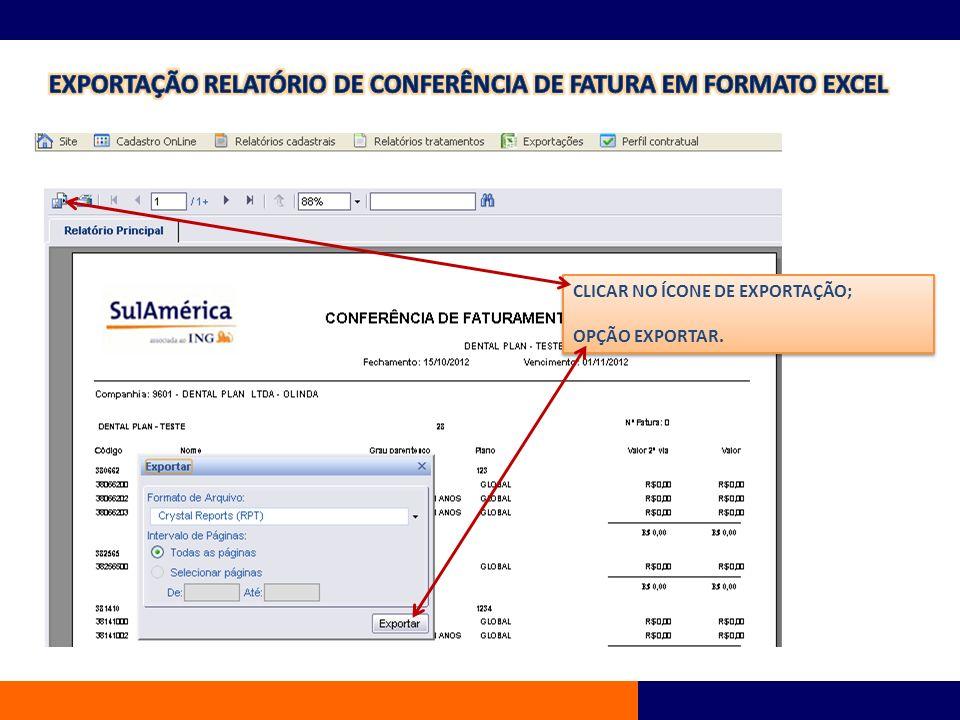 EXPORTAÇÃO RELATÓRIO DE CONFERÊNCIA DE FATURA EM FORMATO EXCEL