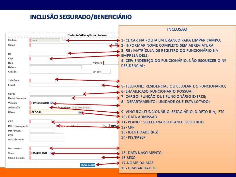 INCLUSÃO SEGURADO/BENEFICIÁRIO