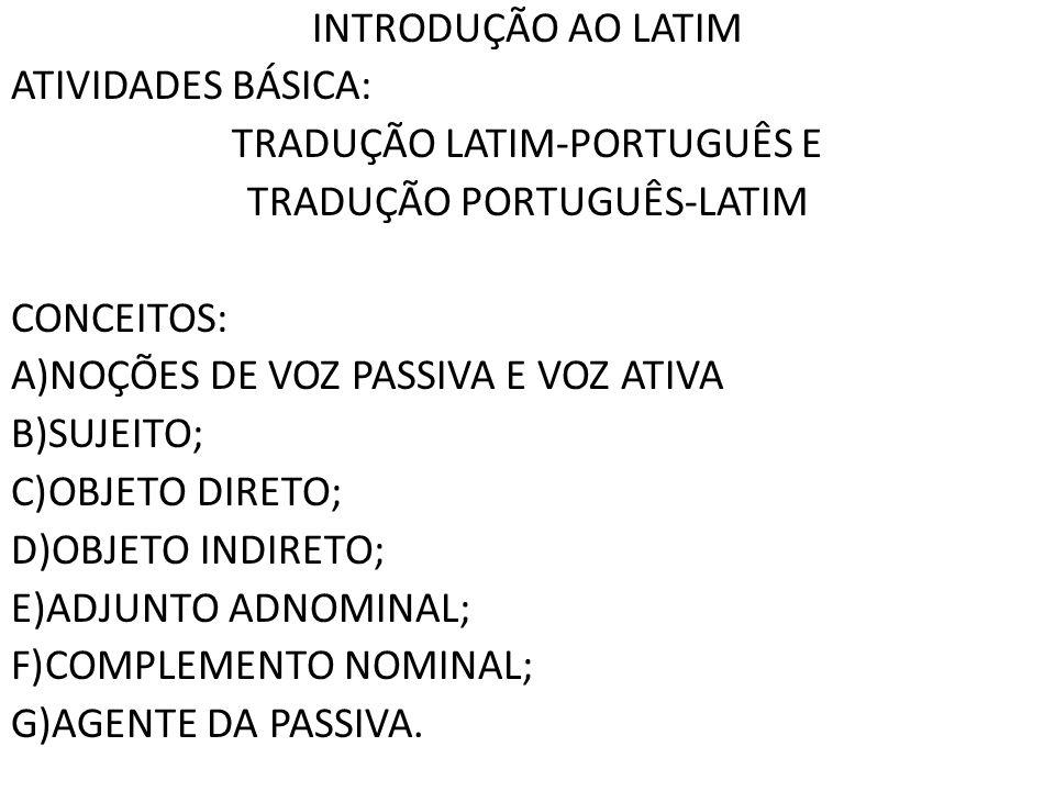 TRADUÇÃO LATIM-PORTUGUÊS E TRADUÇÃO PORTUGUÊS-LATIM CONCEITOS: