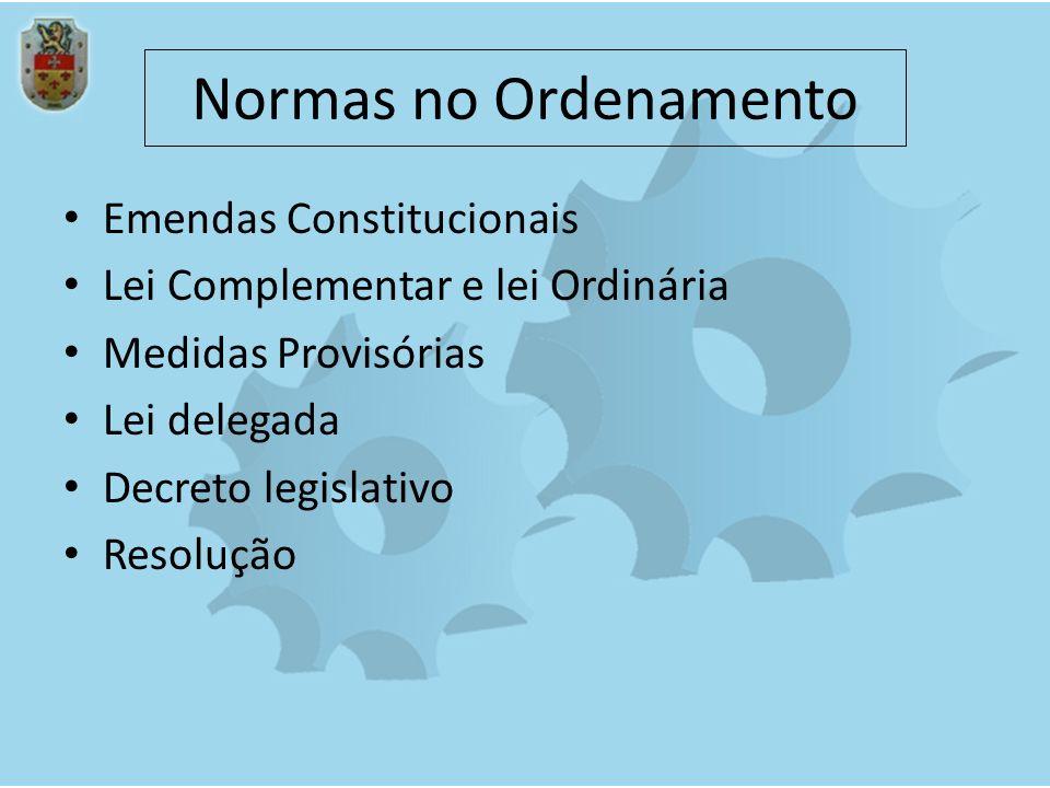 Normas no Ordenamento Emendas Constitucionais