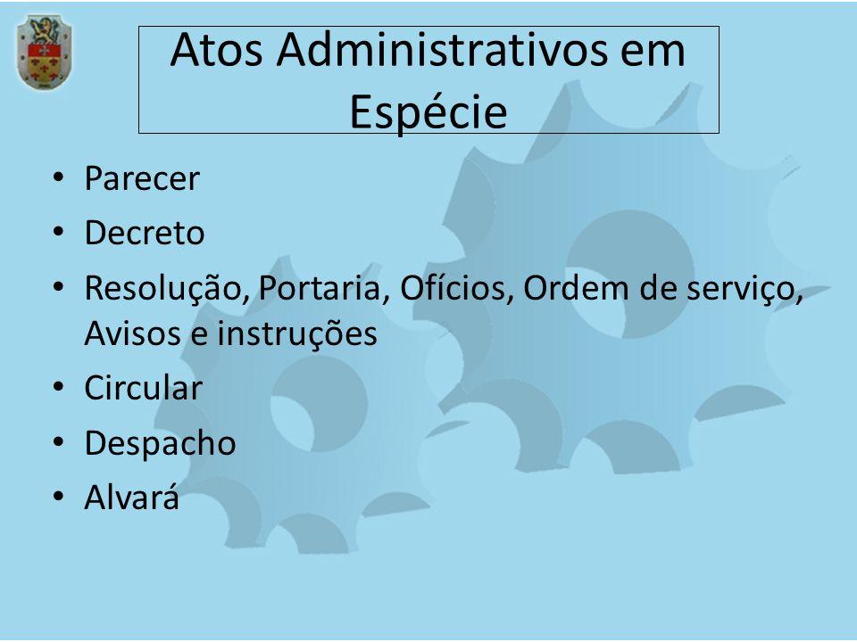 Atos Administrativos em Espécie