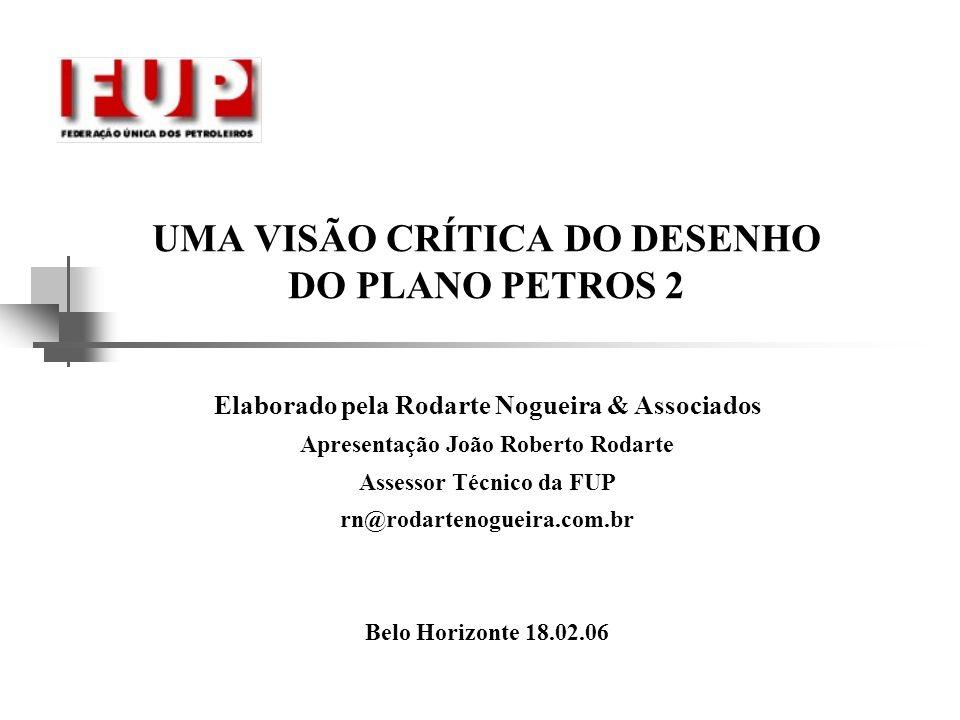 UMA VISÃO CRÍTICA DO DESENHO DO PLANO PETROS 2