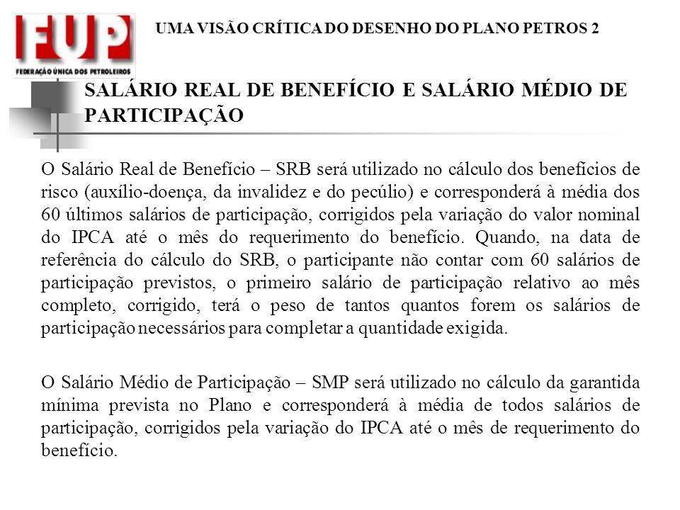 SALÁRIO REAL DE BENEFÍCIO E SALÁRIO MÉDIO DE PARTICIPAÇÃO