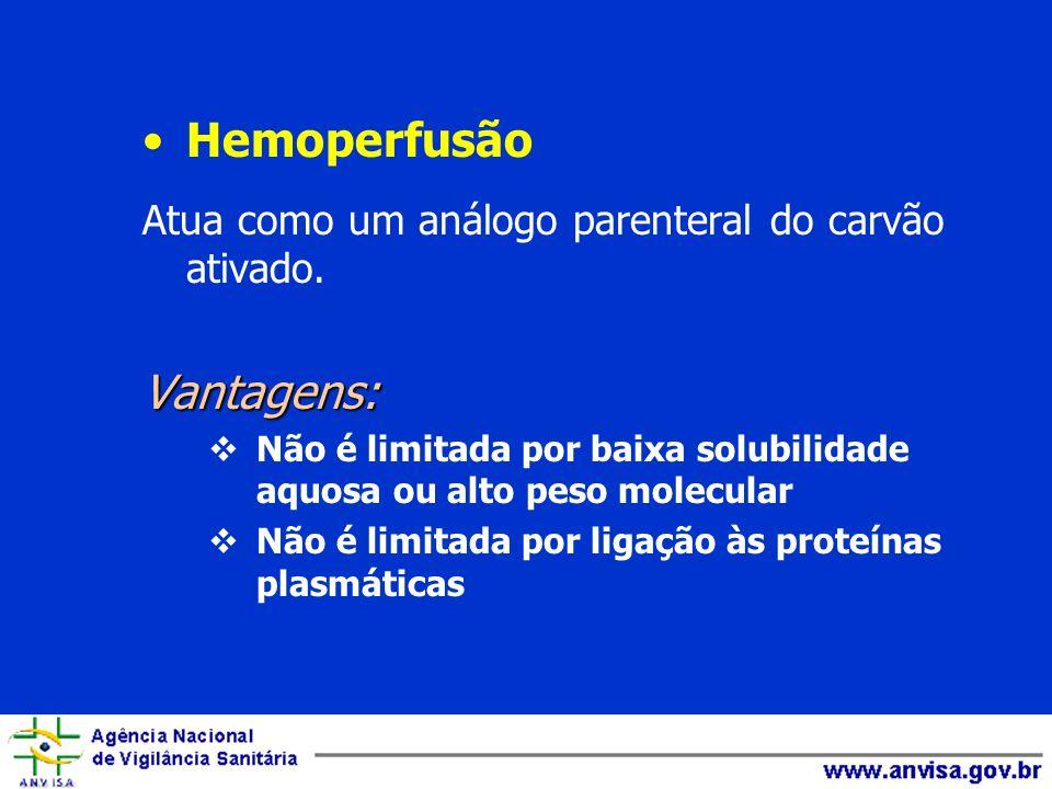Hemoperfusão Vantagens: