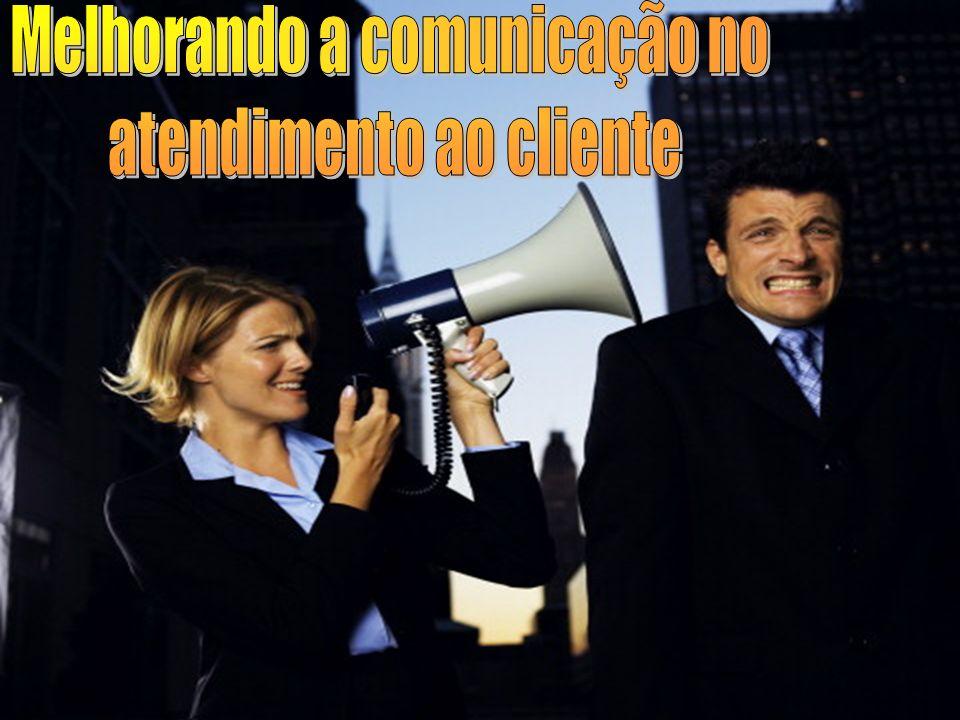 Melhorando a comunicação no atendimento ao cliente