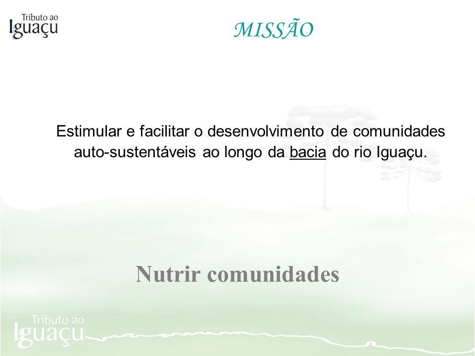 MISSÃO Nutrir comunidades